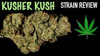 Strain Review Saturday Ep. 3: Kosher Kush by The Cannabis Connoisseur Connection 420