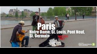PARIS   Notre Dame, St. Louis, Pont Neuf, St. Germain