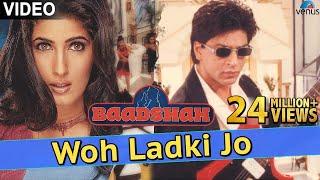 Video Woh Ladki Jo - VIDEO SONG   Shah Rukh Khan & Twinkle Khanna   Baadshah   Superhit Bollywood Song MP3, 3GP, MP4, WEBM, AVI, FLV September 2019