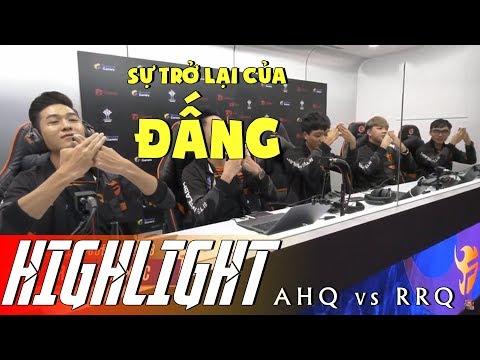 Highlight AHQ vs RRQ - Sự trở lại của ĐẤNG - RPL Thái Lan Mùa 3 - Thời lượng: 24 phút.