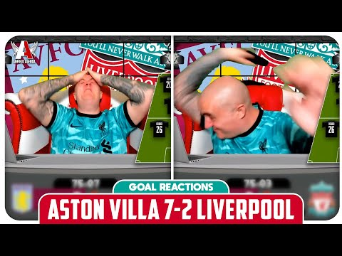 ASTON VILLA 7-2 LIVERPOOL FAN GOAL REACTIONS