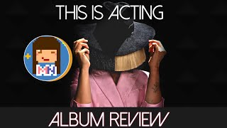 Sia 'This is Acting' | Album Review