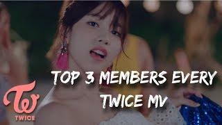 Video My Top 3 Members Every Twice MV [UPDATED] MP3, 3GP, MP4, WEBM, AVI, FLV November 2018