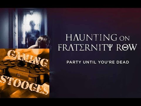Haunting on Fraternity Row - GamingStooges Commentary