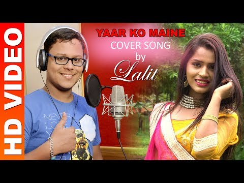 Video YARKO MAINE Cover song by Lalit download in MP3, 3GP, MP4, WEBM, AVI, FLV January 2017