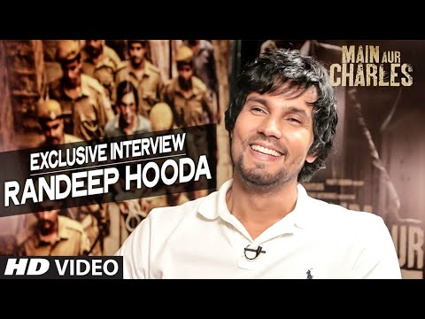 Randeep Hooda Interview | Main Aur Charles