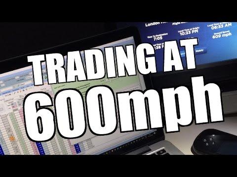 Trading At 600mph