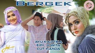 Video BERGEK - ERY JUWITA - AYU KARTIKA - CUT HANDA MP3, 3GP, MP4, WEBM, AVI, FLV April 2019