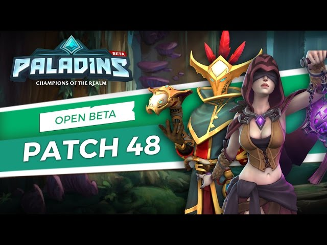 Paladins - Open Beta 48 Patch Overview