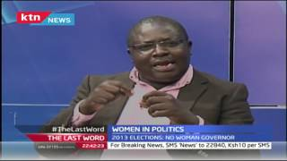 Last Word: Women in Politics-No Governor or Senator after 2013 Elections, 10th August 2016 Part 2