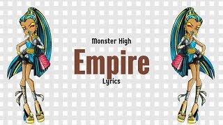 Video Monster High Empire Lyrics MP3, 3GP, MP4, WEBM, AVI, FLV Oktober 2018
