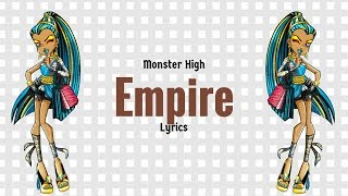 Video Monster High Empire Lyrics MP3, 3GP, MP4, WEBM, AVI, FLV Mei 2019