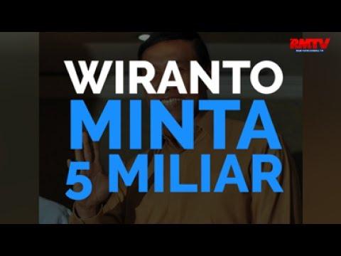 Wiranto Minta 5 Miliar