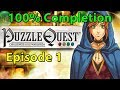 Puzzle Quest 100 Completion Stream: Episode 1 The Journ