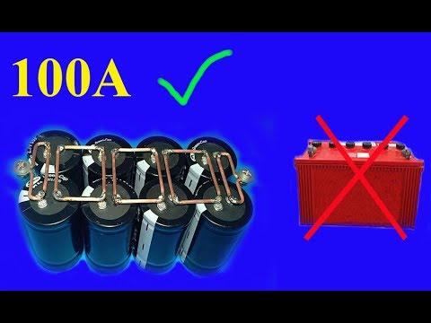 12V , 100A using Super capacitors , Amazing idea