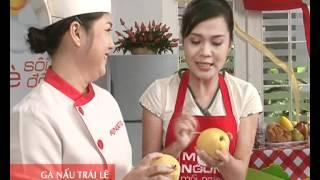 Món Ngon Mỗi Ngày - Gà nấu trái lê