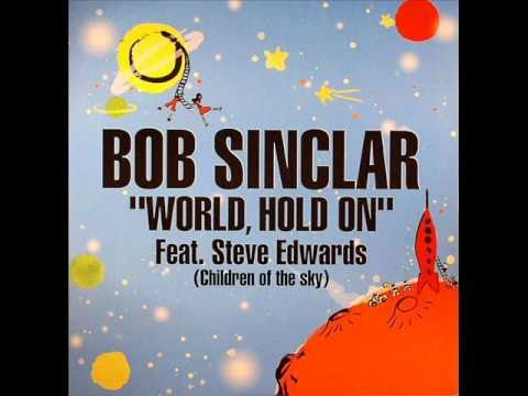 World, Hold On (Axwell remix) (feat. Steve Edwards)