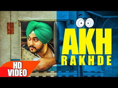 Akh Rakhde Songs mp3 download and Lyrics