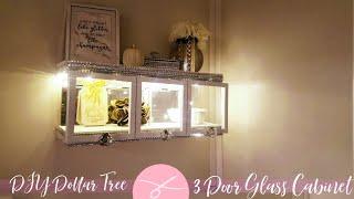 DIY Dollar Tree 3 Glass Door Wall Cabinet - Display Case Mirrors & Lighting - DIY Storage Home Decor