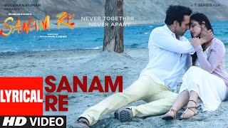 Nonton Sanam Re Title Song  Lyrical    Sanam Re   Pulkit Samrat  Yami Gautam  Divya Khosla Kumar   T Series Film Subtitle Indonesia Streaming Movie Download