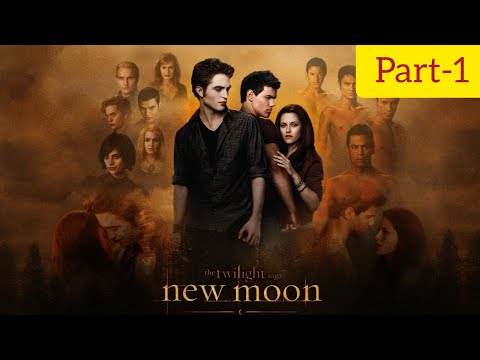 The Twilight Saga: New Moon Full Movie Part-1 in Hindi 720p