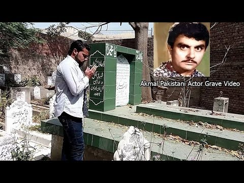 Video Akmal Pakistani Actor Grave Video download in MP3, 3GP, MP4, WEBM, AVI, FLV January 2017