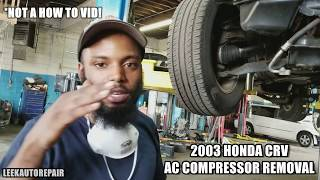 THIS IS NOT A HOW TO VID!For all my honda guys out there confused on how to get the ac compressor out. Hope you like! Don't forget to subscribe!SUBSCRIBE HERE https://www.youtube.com/my_videos?o=U*Please be aware that I am not responsible for you actions in any type of way. If you get injured during the job or damage other parts including the engine I'M NOT RESPONSIBLE! Always work with safety and please do your research