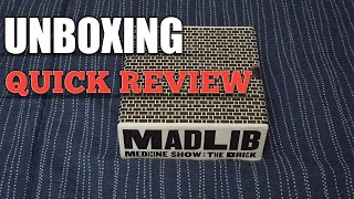 Madlib Medicine Show : The Brick Unboxing , Quick Review