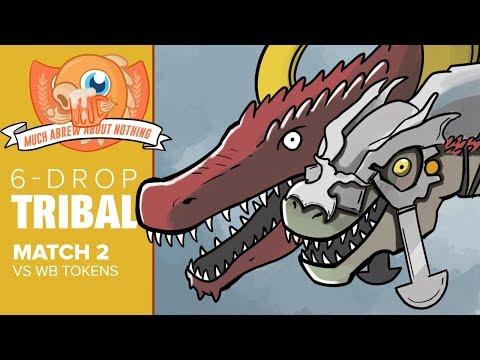 Much Abrew: Six-Drop Tribal vs WB Tokens (Match 2) (видео)