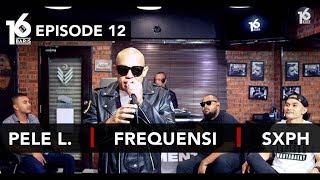 Video 16 BARIS | EP12 | Pele L., Frequensi & SXPH MP3, 3GP, MP4, WEBM, AVI, FLV Oktober 2018