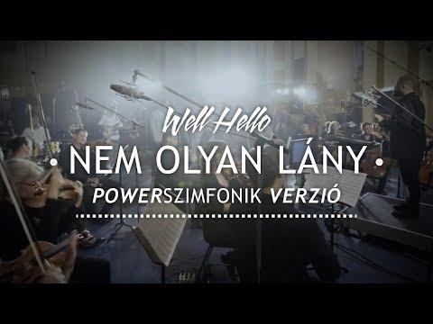 Wellhello - Nem olyan lány (Powerszimfonik verzió) [2018]