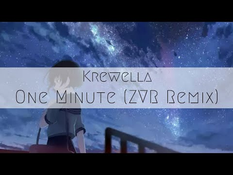 Video Krewella - One Minute (ZVR Remix) download in MP3, 3GP, MP4, WEBM, AVI, FLV January 2017