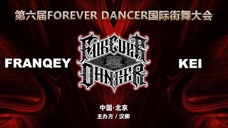 Franqey vs Kei – FOREVER DANCER vol.6 SEMI FINAL