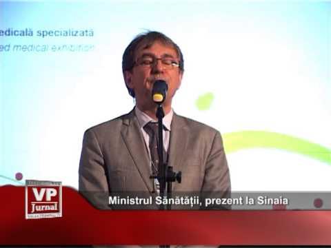 Ministrul Sănătății, prezent la Sinaia