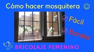 ✂️ Hacer mosquitera con canaleta. Económica y fácil.💜BRICOLAJE FEMENINO💜