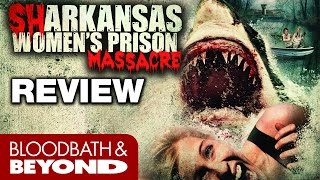 Nonton Sharkansas Women S Prison Massacre  2015    Movie Review Film Subtitle Indonesia Streaming Movie Download