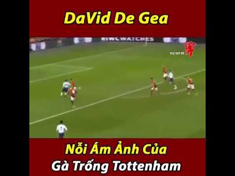 David De Gea Nỗi ám ảnh của gà trống Tottenham - Thời lượng: 2 phút, 1 giây.