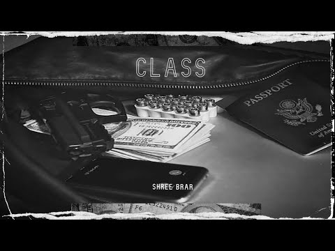 Class (Lyrical Video) Shree Brar | Ronn Sandhu | B2Gether | Latest Punjabi Songs 2020 | SKY Digital