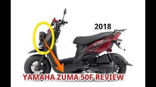 3. 2018 YAMAHA ZUMA 50F REVIEW
