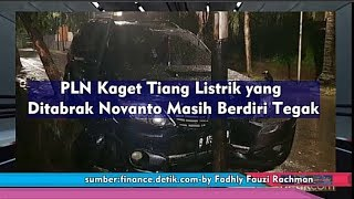 Video PLN Kaget Tiang Listrik yang Ditabrak Novanto Masih Berdiri Tegak MP3, 3GP, MP4, WEBM, AVI, FLV November 2017