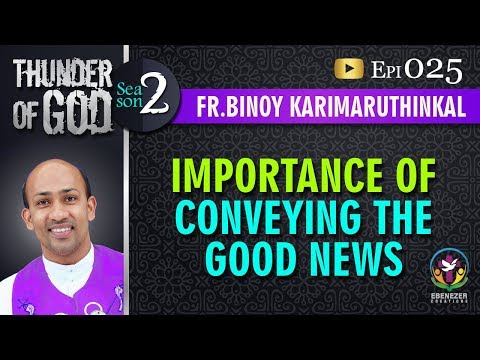Thunder of God | Fr. Binoy Karimaruthinkal | Season 2 | Episode 25