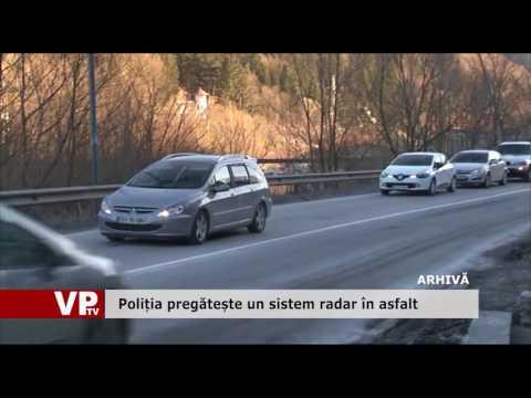 Poliția pregătește un sistem radar în asfalt