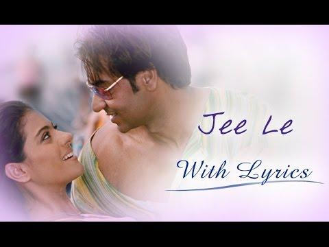 Video Jee Le (Song With Lyrics) | U Me Aur Hum | Ajay Devgn & Kajol download in MP3, 3GP, MP4, WEBM, AVI, FLV January 2017