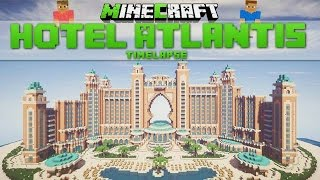 Minecraft Timelapse - Hotel Atlantis (Dubai) [Download]