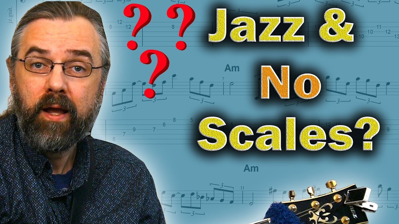 Jazz Guitar Without Scales – This Is Why Its Great