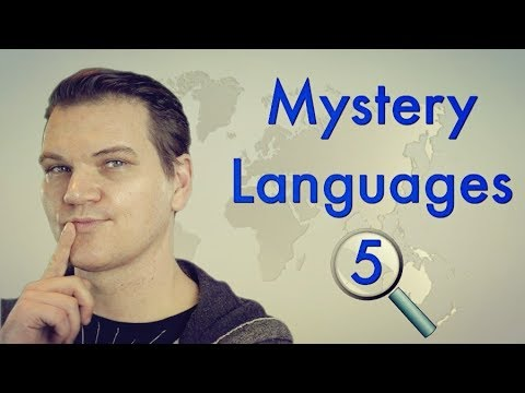 Mystery Languages 5: Guess These Languages!