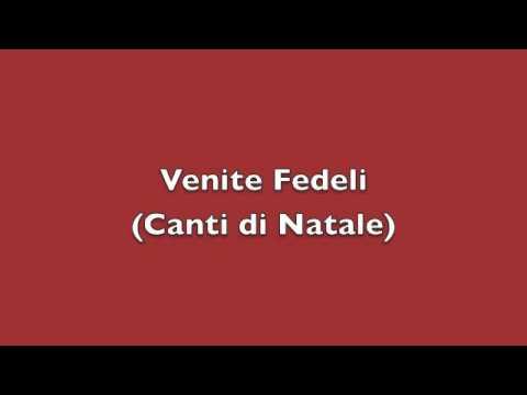 , title : 'Venite Fedeli (Adeste fideles) - Canti di Natale'