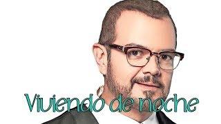 Viviendo de Noche Aleks Syntek  ft. Javier Lozada (letra)