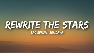 Video Zac Efron, Zendaya - Rewrite The Stars (Lyrics / Lyrics Video) MP3, 3GP, MP4, WEBM, AVI, FLV Juli 2018