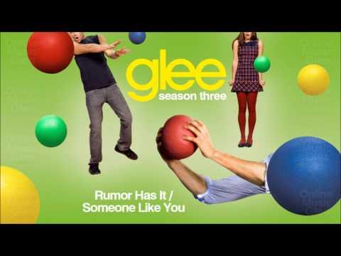 Rumor has it / Someone like You - Glee [HD Full Studio] [Complete]